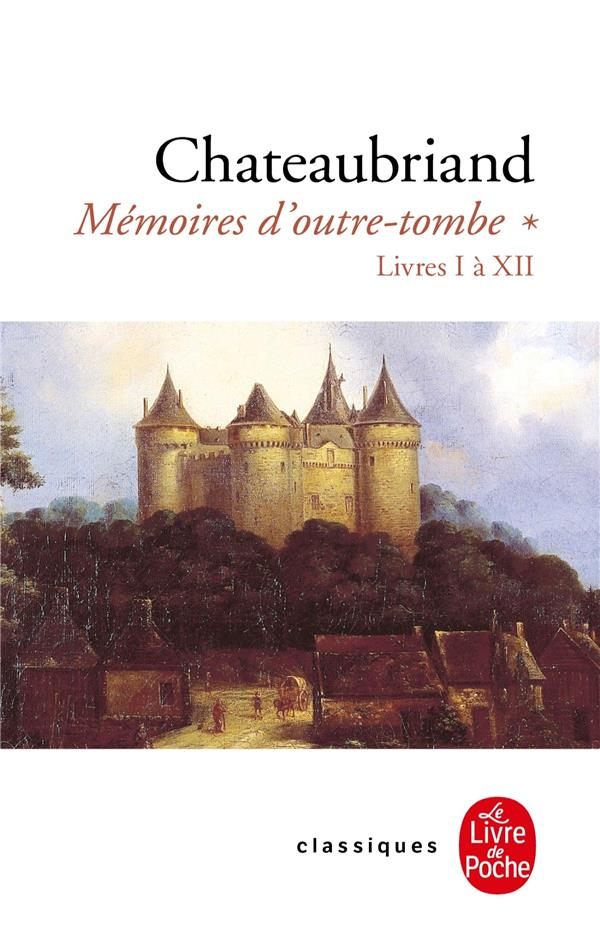 MEMOIRES D'OUTRE TOMBE (TOME 1)